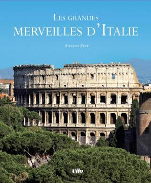 LES GRANDES MERVEILLES D'ITALIE