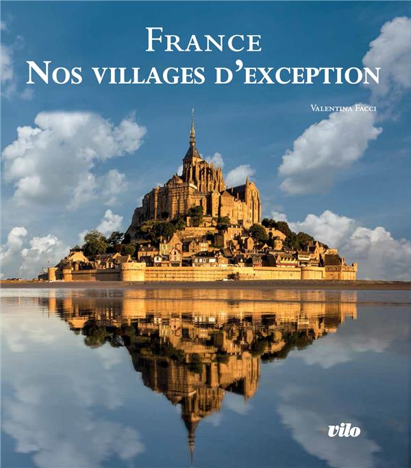 LES PLUS BEAUX VILLAGES DE FRANCE FACCI VALENTINA PELICAN