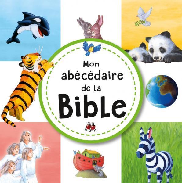 MON ABECEDAIRE DE LA BIBLE
