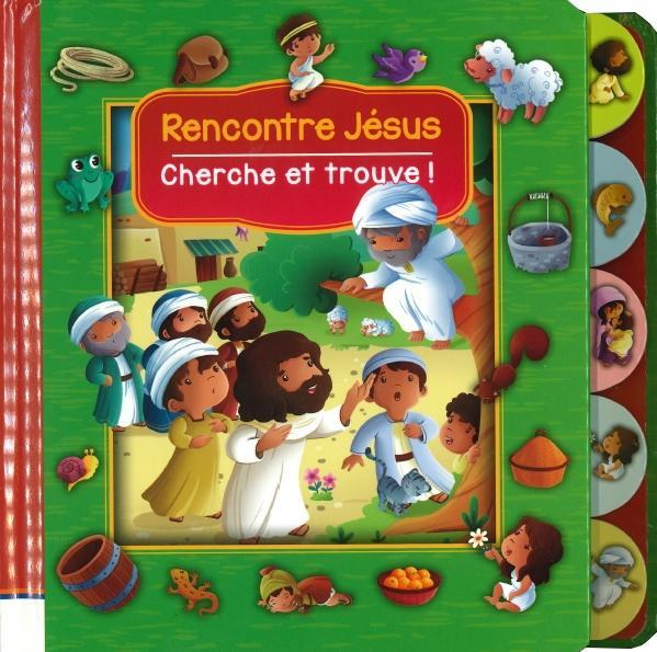 RENCONTRE JESUS - CHERCHE ET TROUVE !