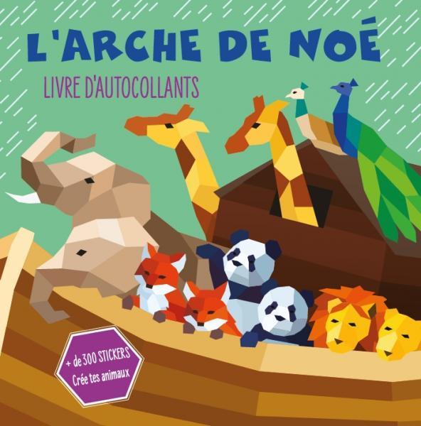 L ARCHE DE NOE - LIVRE D AUTOCOLLANTS