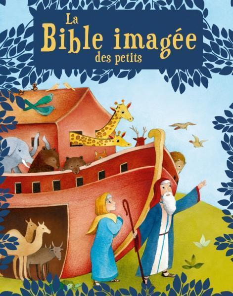 LA BIBLE IMAGEE DES PETITS