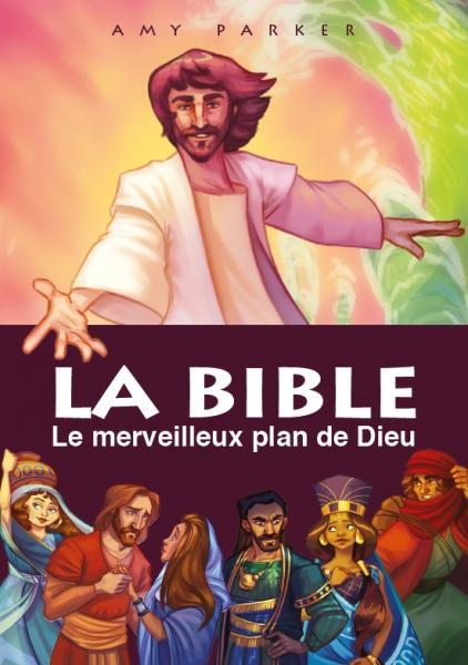 LA BIBLE  -  LE MERVEILLEUX PLAN DE DIEU