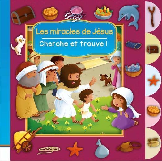 CHERCHE ET TROUVE     LES MIRACLES DE JESUS