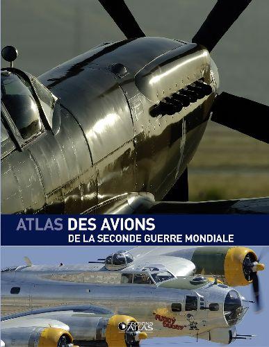 L'ATLAS DES AVIONS DE LA SECONDE GUERRE MONDIALE XXX Glénat