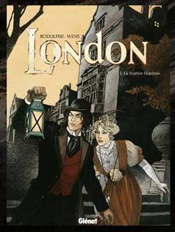 LONDON T.1  -  LA FENETRE FANTOME RODOLPHE/WENS Glénat