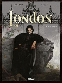 LONDON T.2  -  LE CARNET VOLE RODOLPHE/WENS Glénat