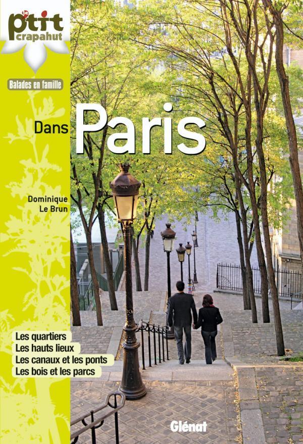 LE BRUN D - DANS PARIS - 28 ITINERAIRES