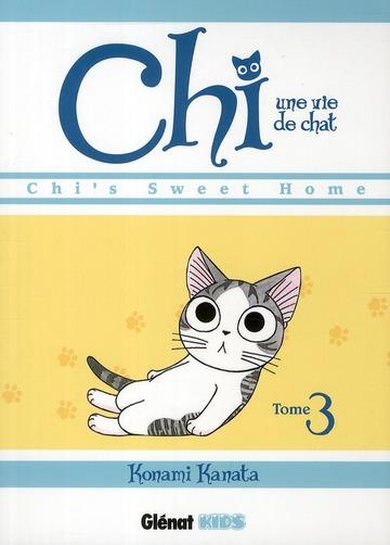 CHI  -  UNE VIE DE CHAT T.3