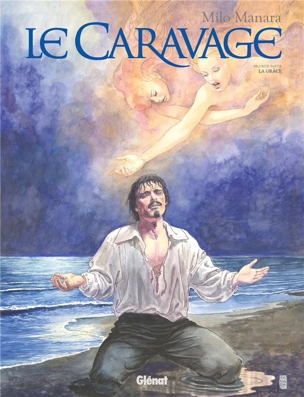 LE CARAVAGE T.2  -  LA GRACE