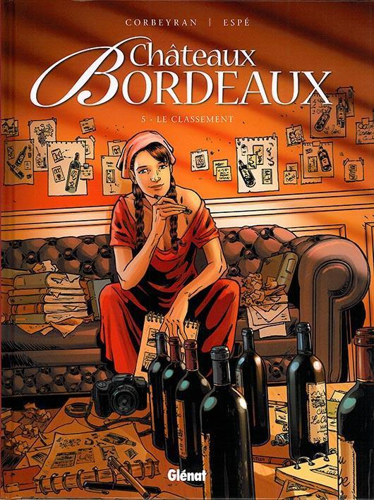 CHATEAUX BORDEAUX - TOME 05 - LE CLASSEMENT Espé Glénat