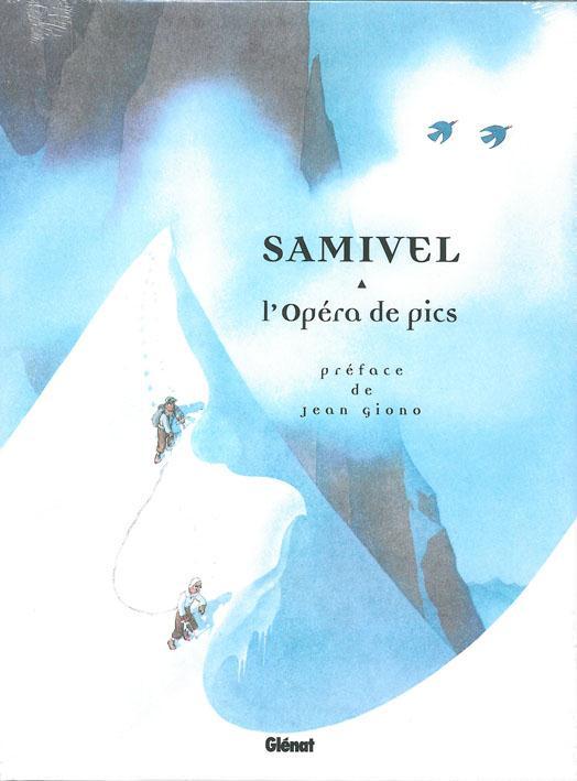 L'OPERA DE PICS SAMIVEL Glénat