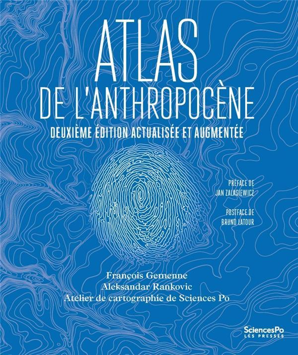 ATLAS DE L'ANTHROPOCENE (2E EDITION) GEMENNE/RANKOVIC SCIENCES PO