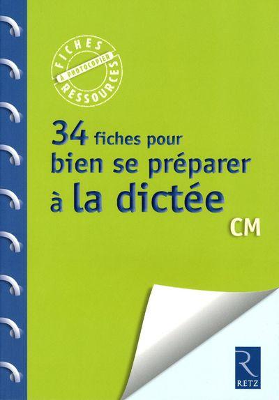 34 FICHES POUR BIEN SE PREPARER A LA DICTEE PICOT/POPET RETZ