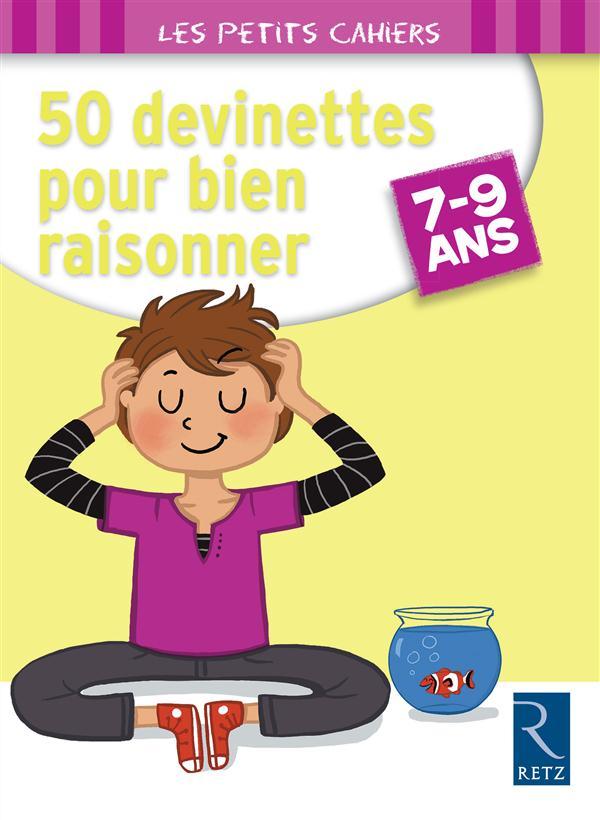 50 DEVINETTES POUR BIEN RAISONNER  -  7-9 ANS ROUGIER/DEMORE Retz