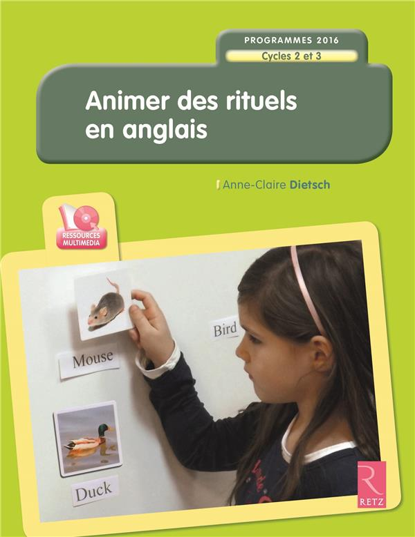 ANIMER DES RITUELS EN ANGLAIS  -  + CD DIETSCH ANNE-CLAIRE Retz