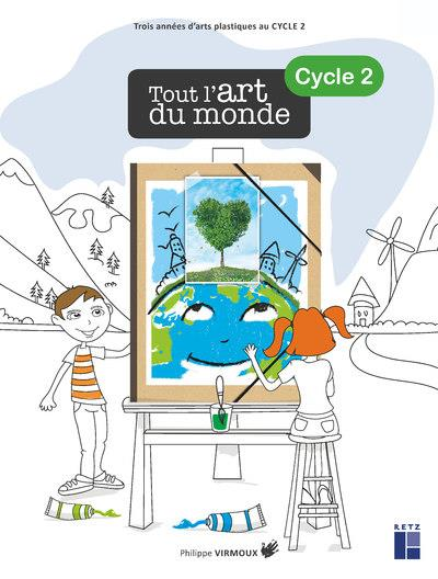 TOUT L'ART DU MONDE CYCLE 2 + CD-ROM
