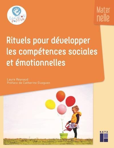 RITUELS POUR DEVELOPPER LES COMPETENCES SOCIALES ET EMOTIONNELLES - MATERNELLE