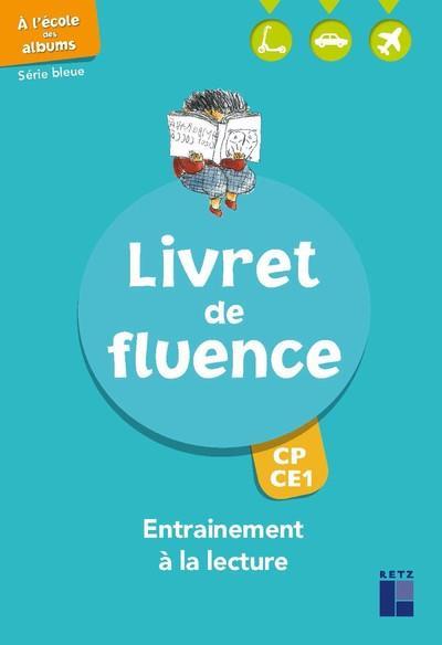 LIVRET DE FLUENCE  -  CP, CE1  -  SERIE BLEUE