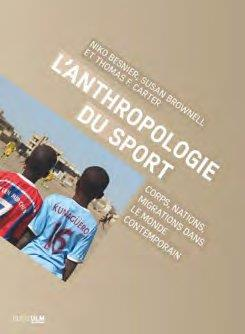 L'ANTHROPOLOGIE DU SPORT     CORPS, NATIONS, MIGRATIONS DANS LE MONDE CONTEMPORAIN