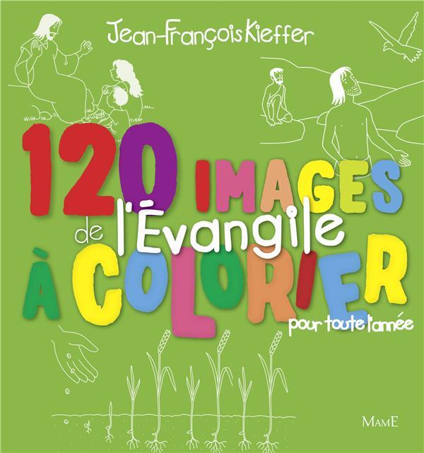 120 IMAGES DE L'EVANGILE A COLORIER  -  POUR TOUTE L'ANNEE