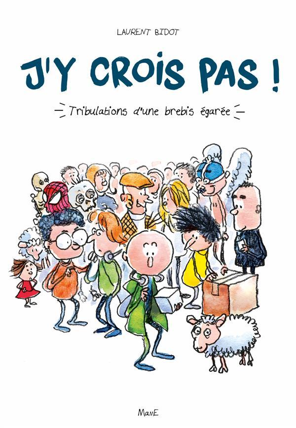 J'Y CROIS PAS !