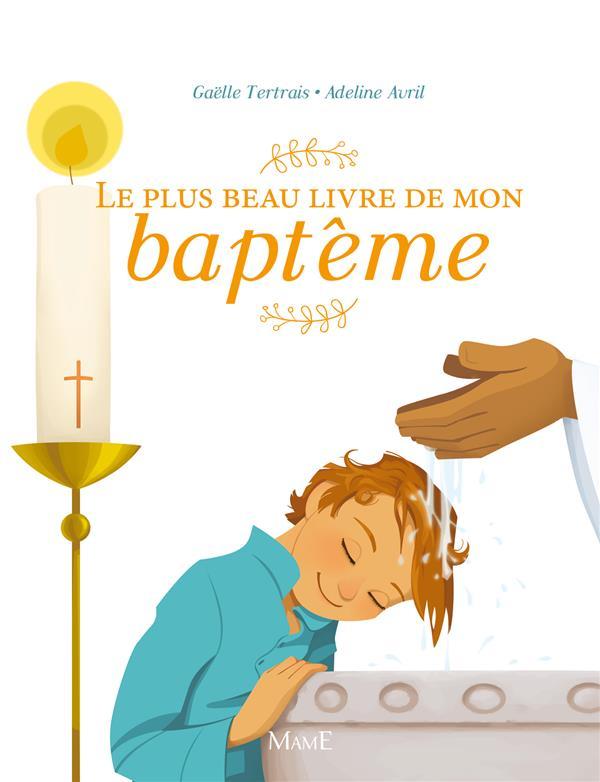 LE PLUS BEAU LIVRE DE MON BAPTEME