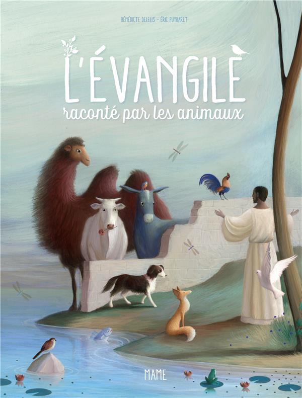 L-EVANGILE RACONTE PAR LES ANIMAUX