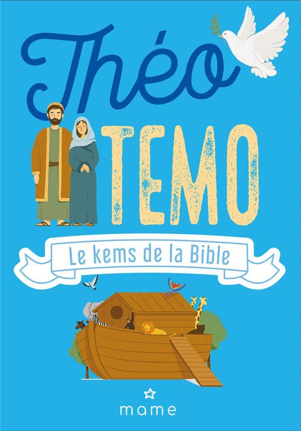 THEOTEMO, LE KEMS DE LA BIBLE