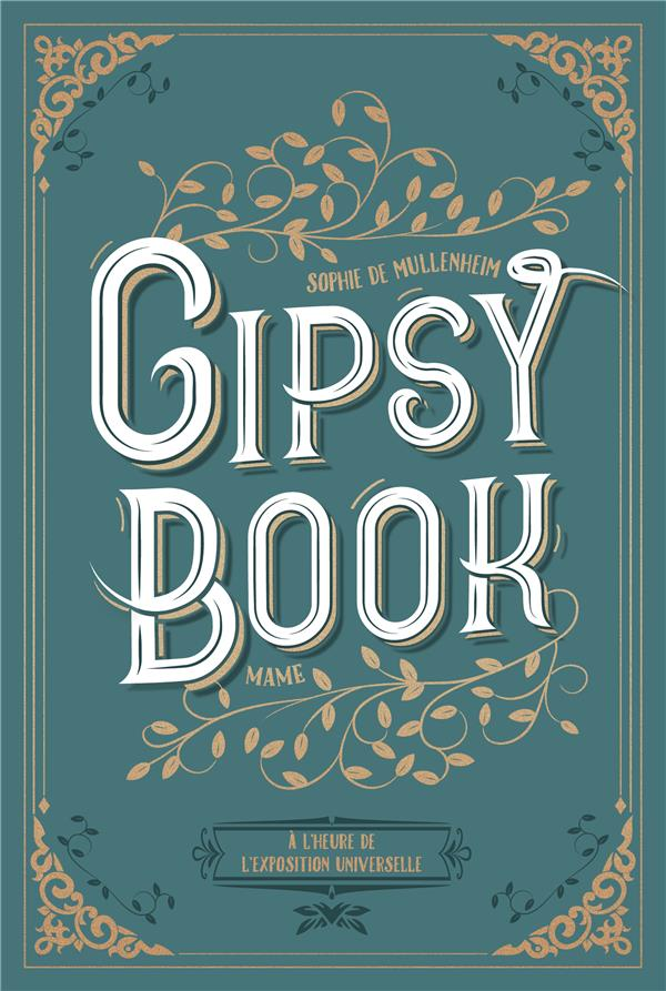 GIPSY BOOK  -  A L'HEURE DE L'EXPOSITION UNIVERSELLE
