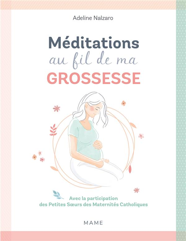 MEDITATIONS AU FIL DE MA GROSSESSE