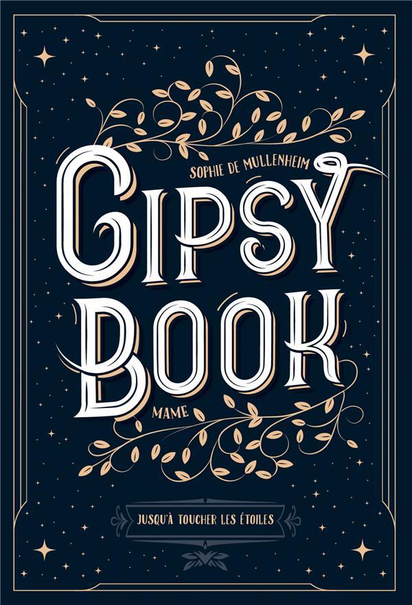 GIPSY BOOK T.5  -  JUSQU'A TOUCHER LES ETOILES