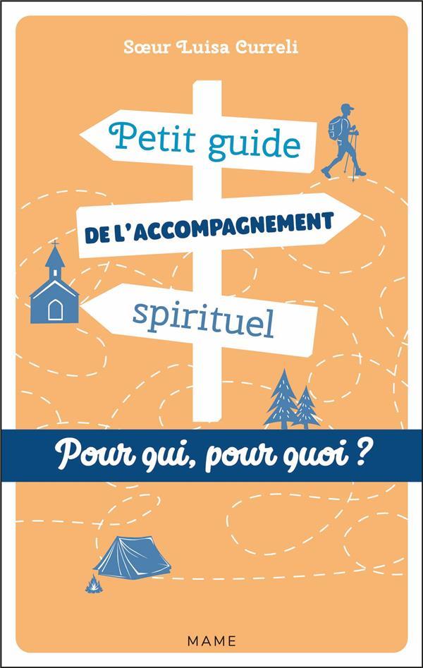 PETIT GUIDE DE L'ACCOMPAGNEMENT SPIRITUEL  -  POUR QUI ? POUR QUOI ?