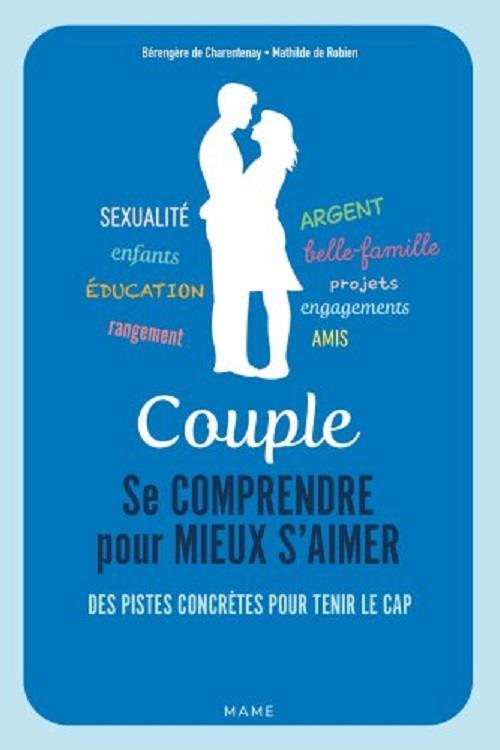 COUPLE. SE COMPRENDRE POUR MIEUX S AIMER