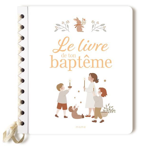 LE LIVRE DE TON BAPTEME XXX MAME