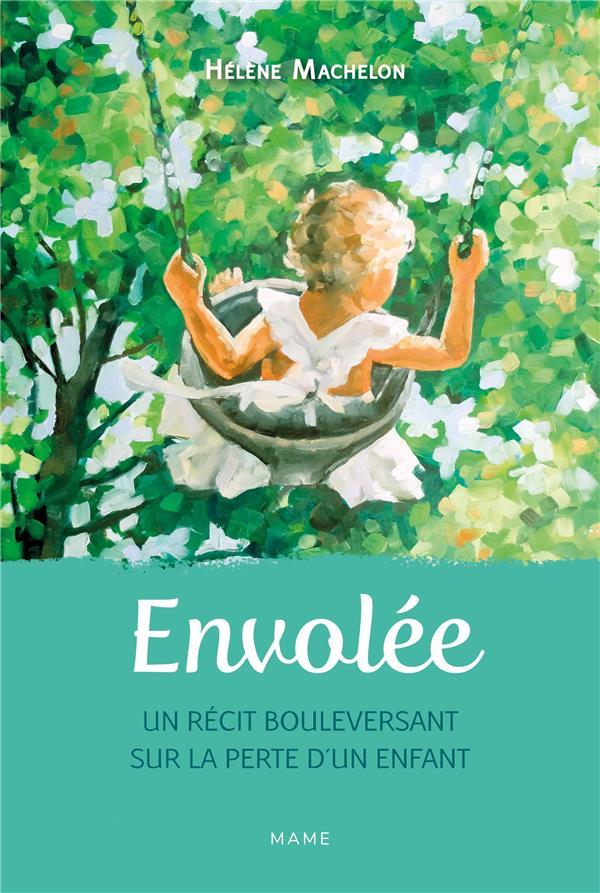 ENVOLEE  UN RECIT BOULEVERSANT SUR LA PERTE D UN ENFANT