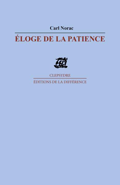 ELOGE DE LA PATIENCE