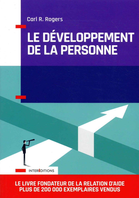 LE DEVELOPPEMENT DE LA PERSONNE - 2E ED. ROGERS CARL R. INTEREDITIONS