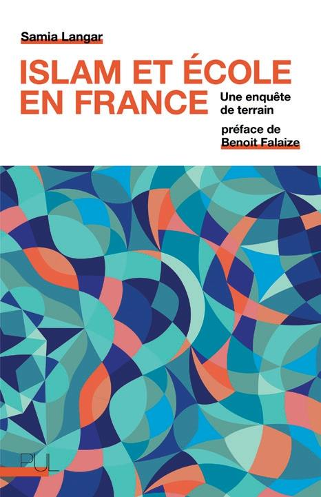 ISLAM ET ECOLE EN FRANCE : UNE ENQUETE DE TERRAIN
