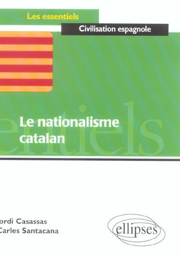 LE NATIONALISME CATALAN