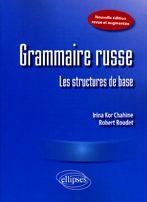 GRAMMAIRE RUSSE  -  LES STRUCTURES DE BASE