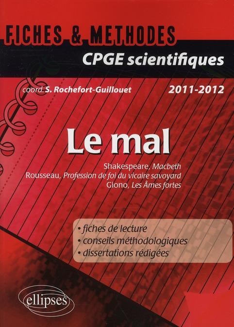 LE MAL THEME  -  PREPA SCIENTIFIQUE  -  FICHES et METHODES  -  MACBETH  - PROFESSION DE FOI  -  LES AMES SENSIBLES ROCHEFORT-GUILLOUET ELLIPSES MARKET