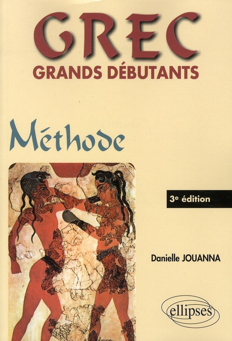 GREC GRANDS DEBUTANTS - METHODE - 3E EDITION