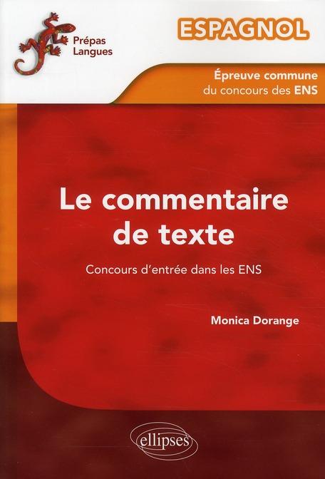 ESPAGNOL  -  EPREUVE COMMUNE DE COMMENTAIRE DE TEXTE DU CONCOURS D'ENTREE AUX ENS DORANGE MONICA ELLIPSES MARKET