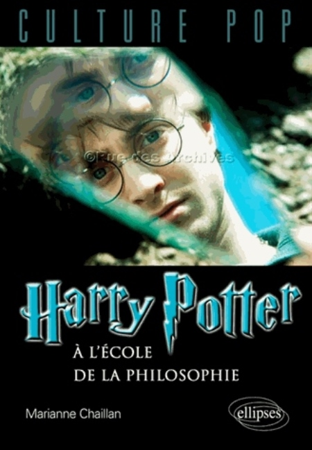 HARRY POTTER A L'ECOLE DE LA PHILOSOPHIE