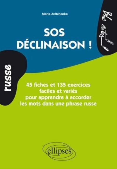 RUSSE. SOS DECLINAISON