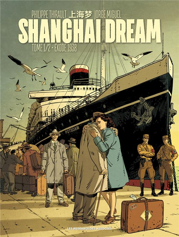 SHANGHAI DREAM T1 THIRAULT P -  MIGUEL CASTERMAN