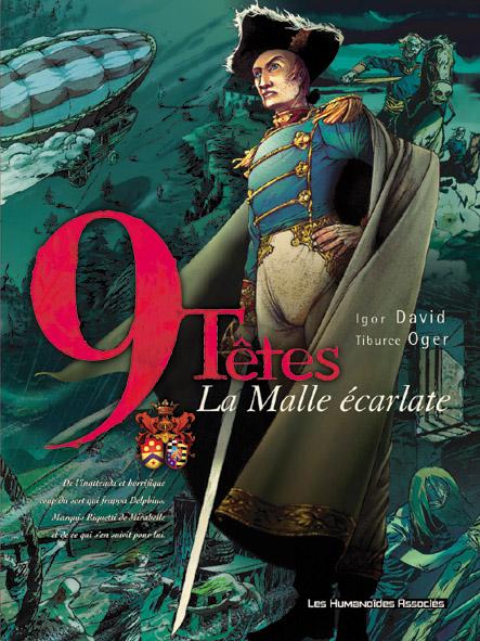 9 TETES T.1  -  LA MALLE ECARLATE DAVID-I+OGER-T CASTERMAN