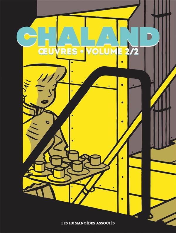 OEUVRES T.2  -  FREDDY LOMBARD CHALAND Y - YANN CASTERMAN