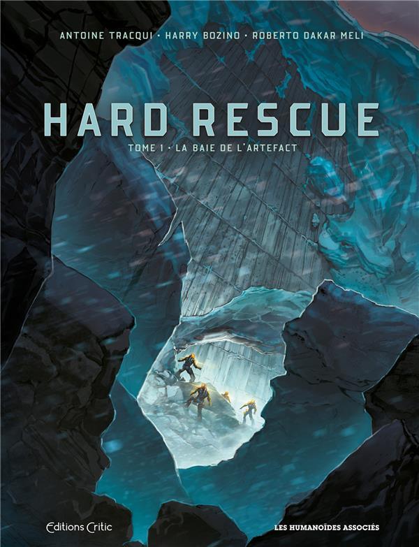 HARD RESCUE T.1  -  LA BAIE DE L'ARTEFACT TRACQUI, ANTOINE  CASTERMAN